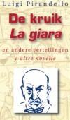 De Kruik en andere Vertellingen / La Giara e altre Novelle