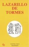 Het leven van Lazarillo de Tormes en zijn voorspoed en tegenslagen / La vida de Lazarillo de Tormes y de sus fortunas y adversidades